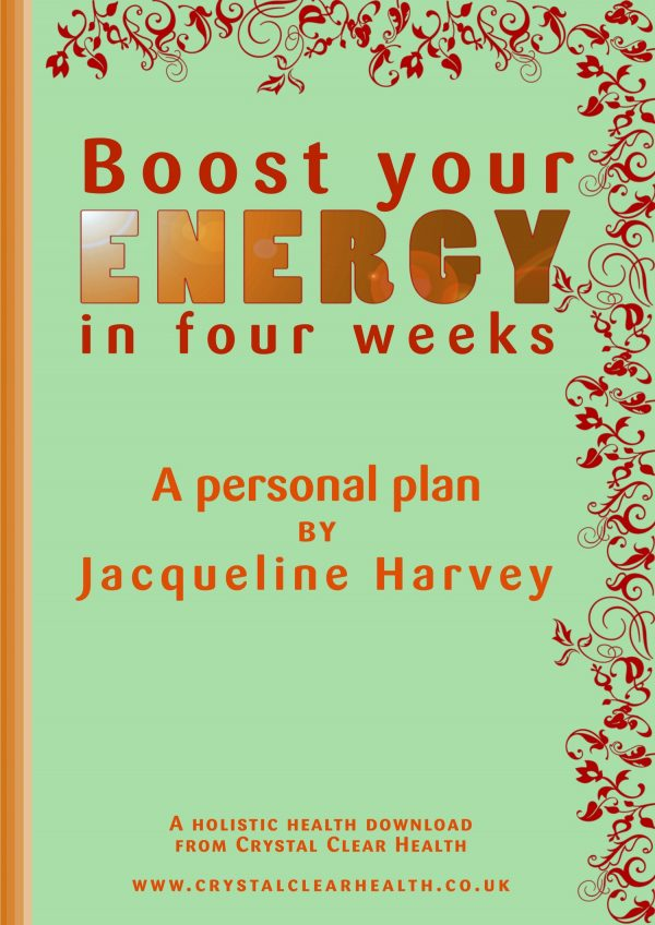 Boost Your Energy in Four Weeks by Jacqueline Harvey