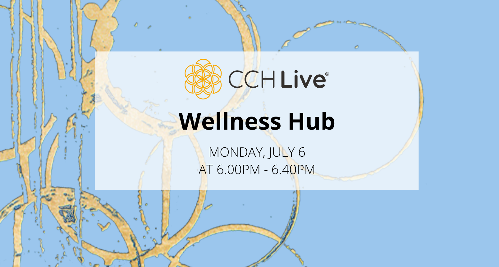 Wellness Hub Event 6 July 2020